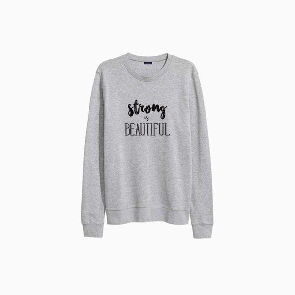 Strong Is Beautiful Sweatshirt